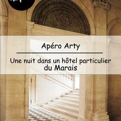 Apéro Arty : une nuit dans un hôtel particulier du Marais