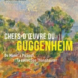 Chefs-d'oeuvre du Guggenheim - De Manet à Picasso, la Collection Thannhauser